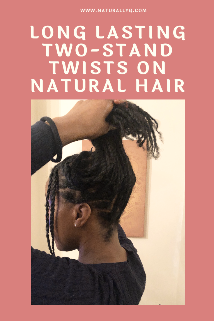 Long Lasting Two Strand Twists Naturally G